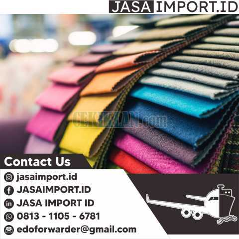 JASA IMPORT TEKSTIL | JASAIMPORT.ID | 081311056781